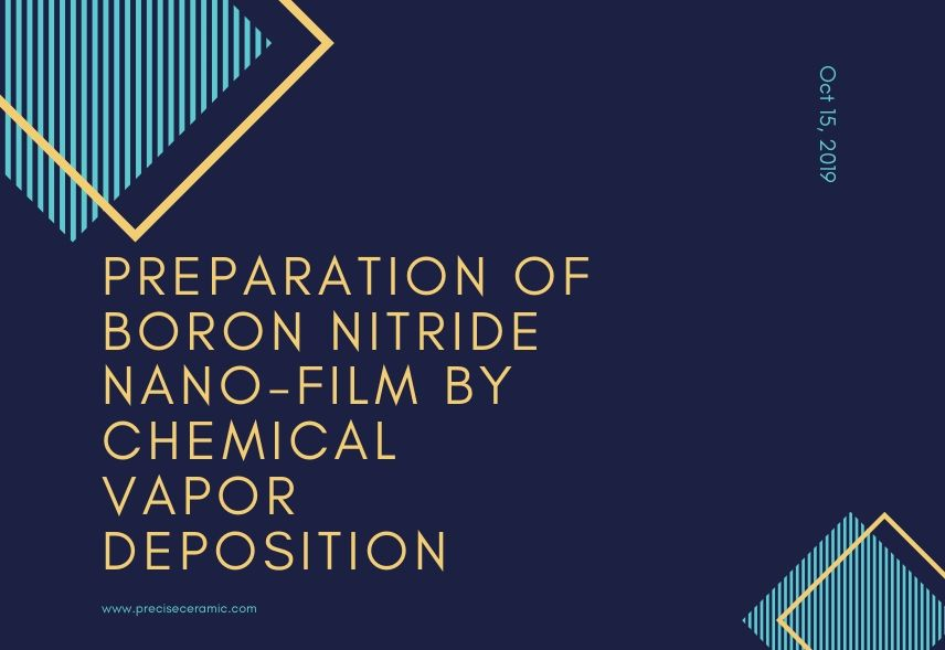 Preparation of Boron Nitride Nano-Film by Chemical Vapor Deposition