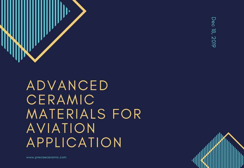 Advanced Ceramic Materials for Aviation Application